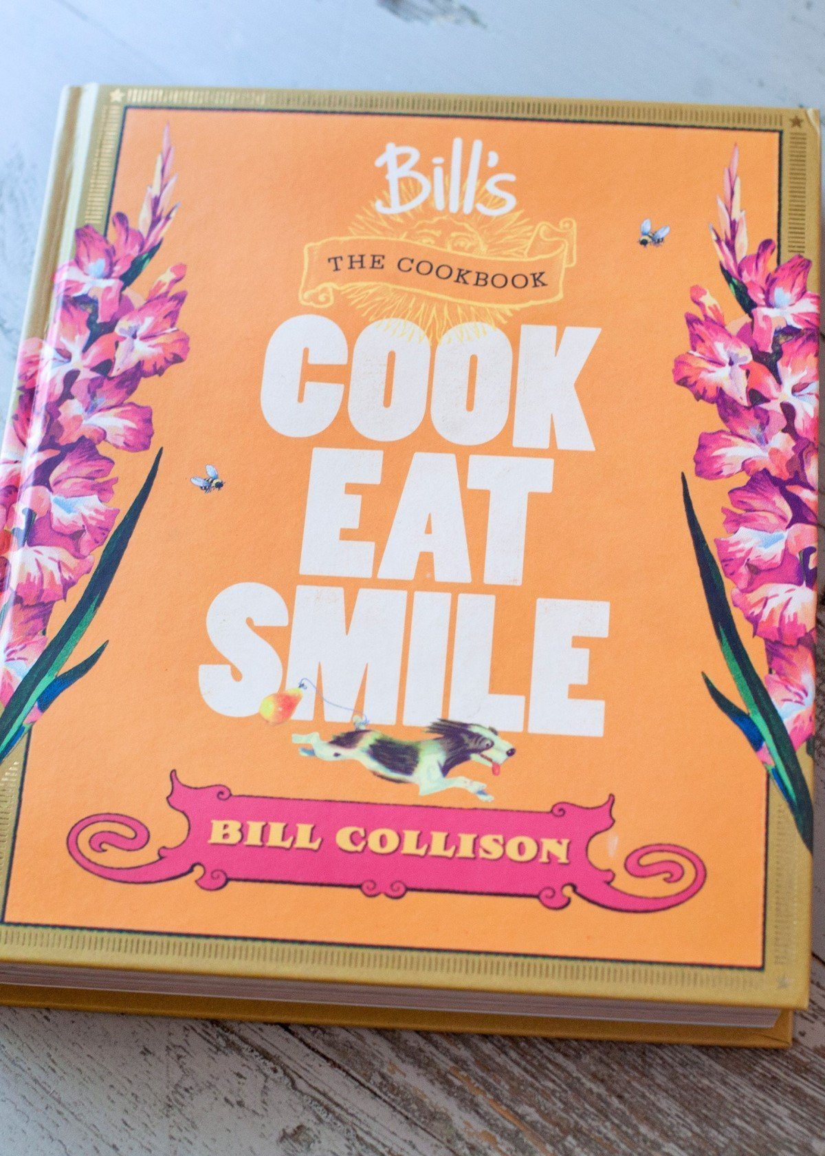 Bill's Cookbook: Cook Eat Smile