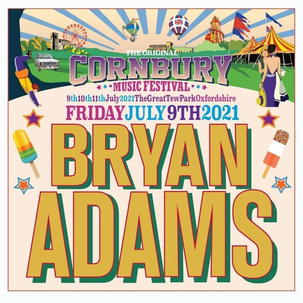 Cornbury Music Festival 2021: Bryan Adams headline poster