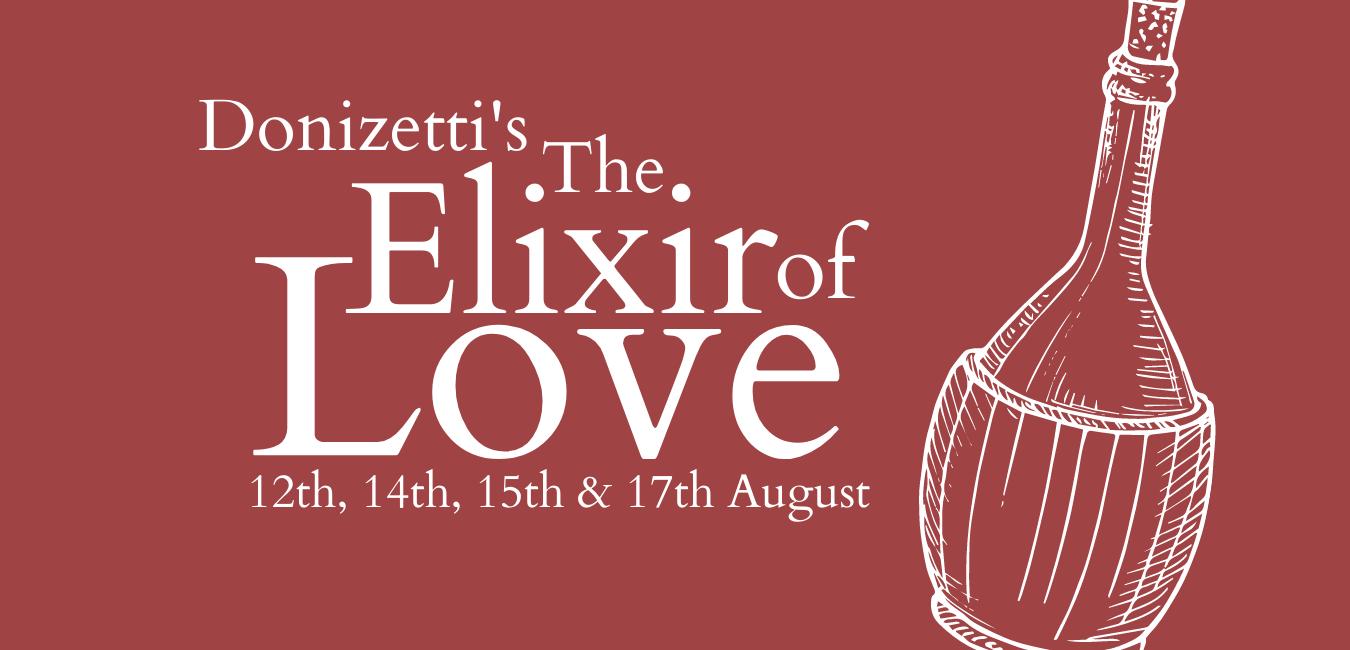 Waterperry Opera Festival 2021 - Donizetti's The Elixir of Love