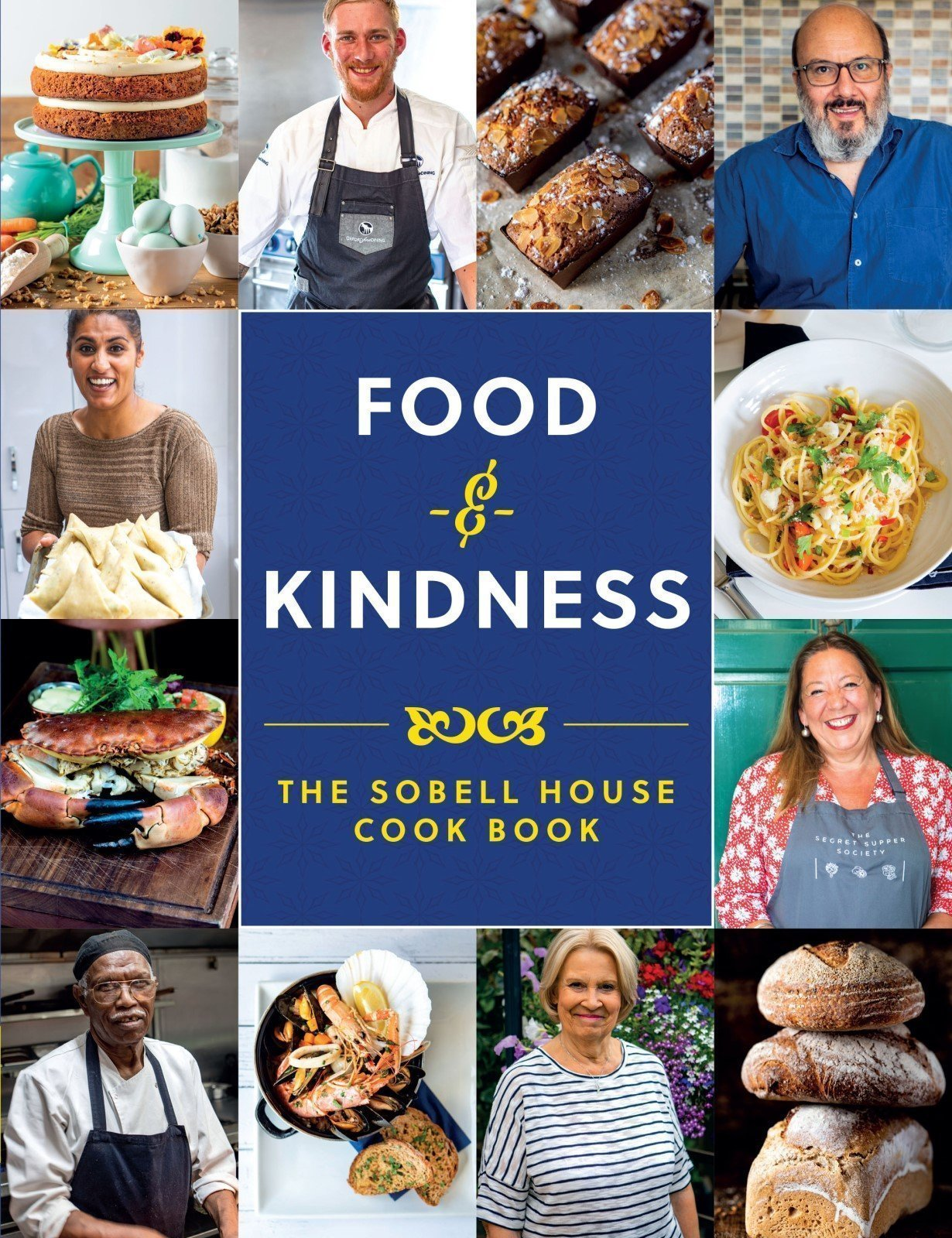 Food & Kindness: The Sobell House Cook Book
