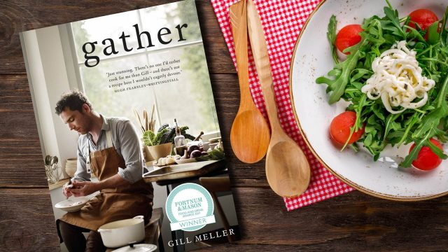 Gather: Simple, Seasonal Recipes from Gill Meller