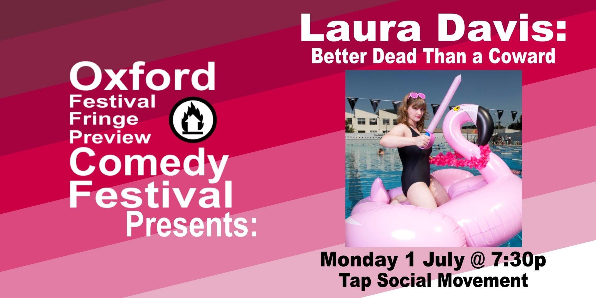 Oxford Comedy Festival 2019 presents Laura Davis: Better Dead Than a Coward