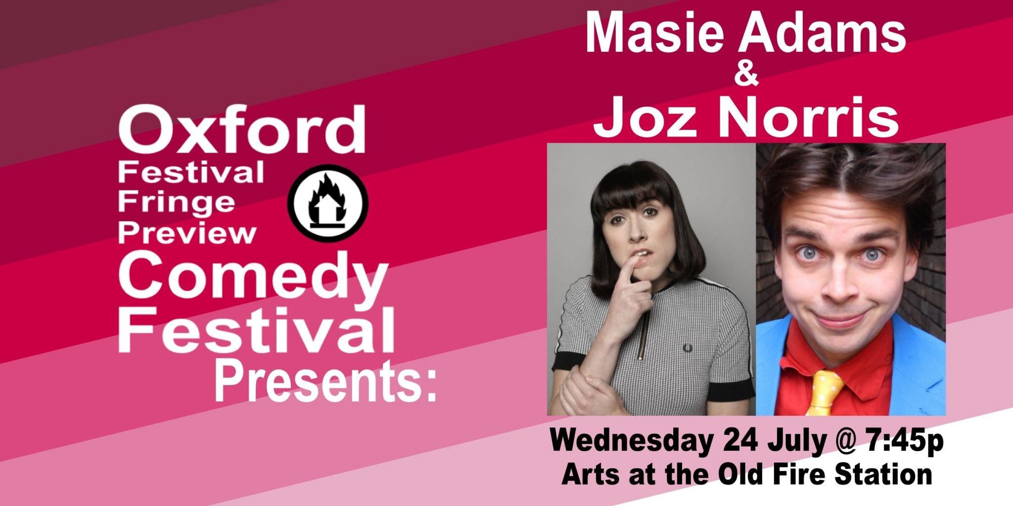 Oxford Comedy Festival 2019 presents Masie Adams & Joz Norris
