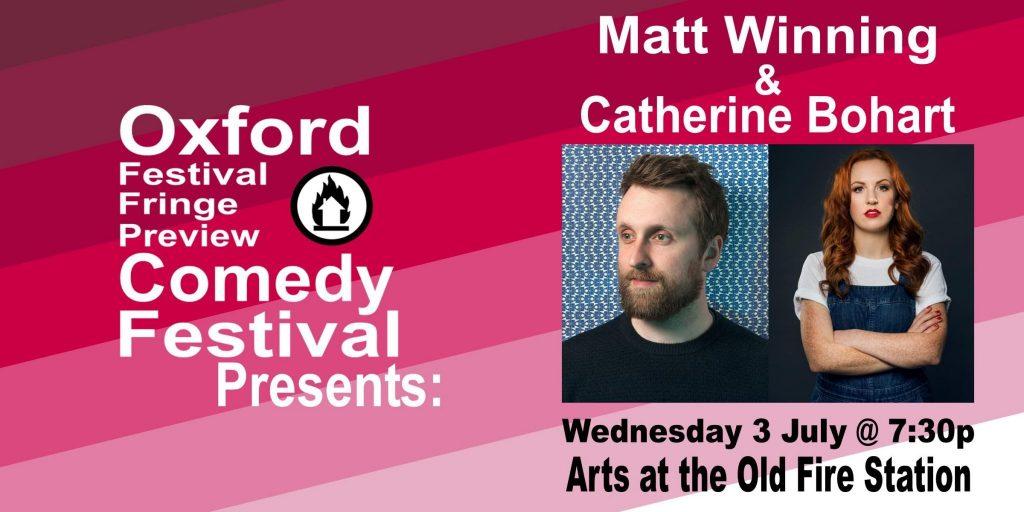 Oxford Comedy Festival 2019 presents Matt Winning & Catherine Bohart