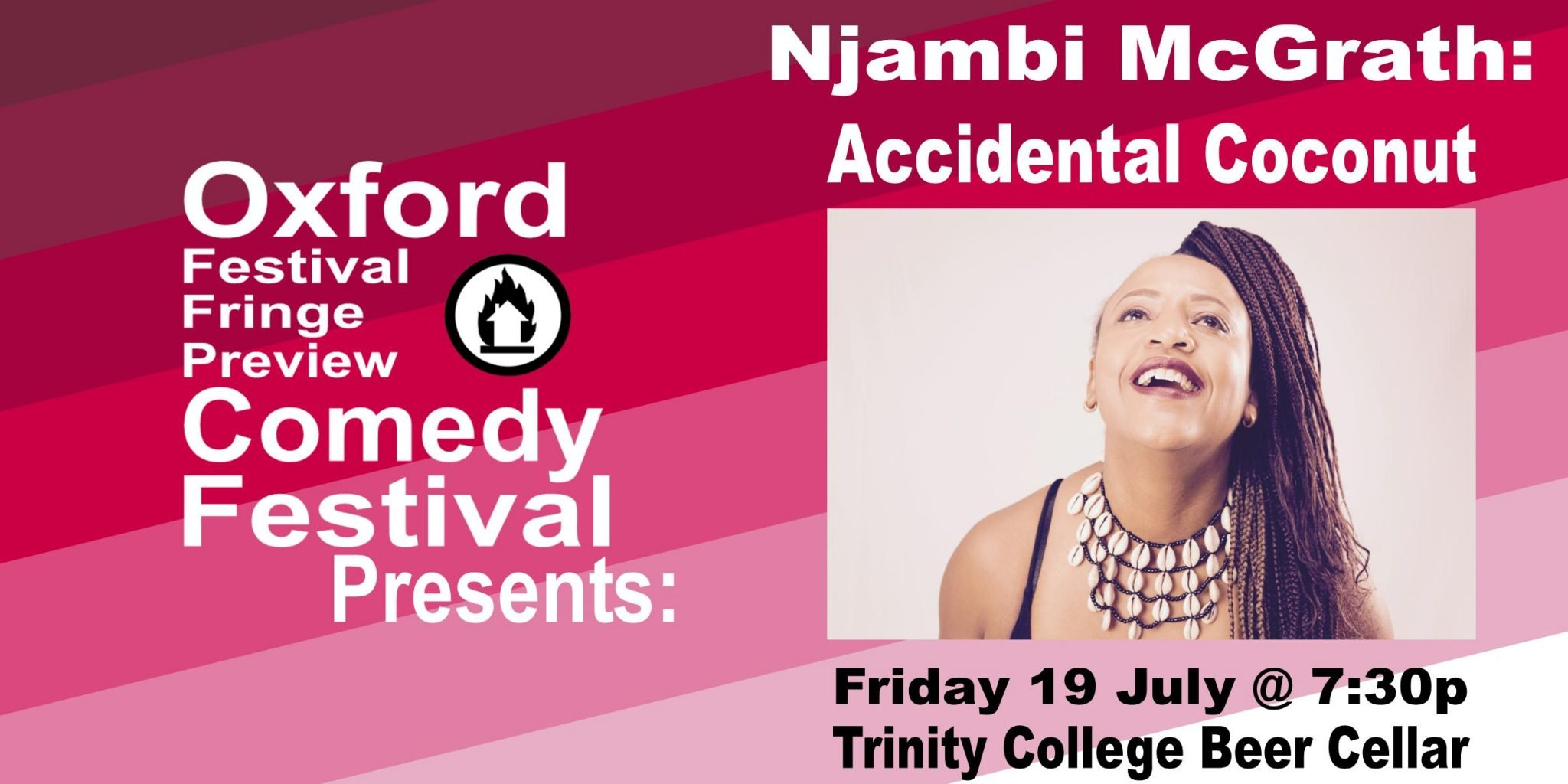 Oxford Comedy Festival 2019 presents Njambi McGrath: Accidental Coconut