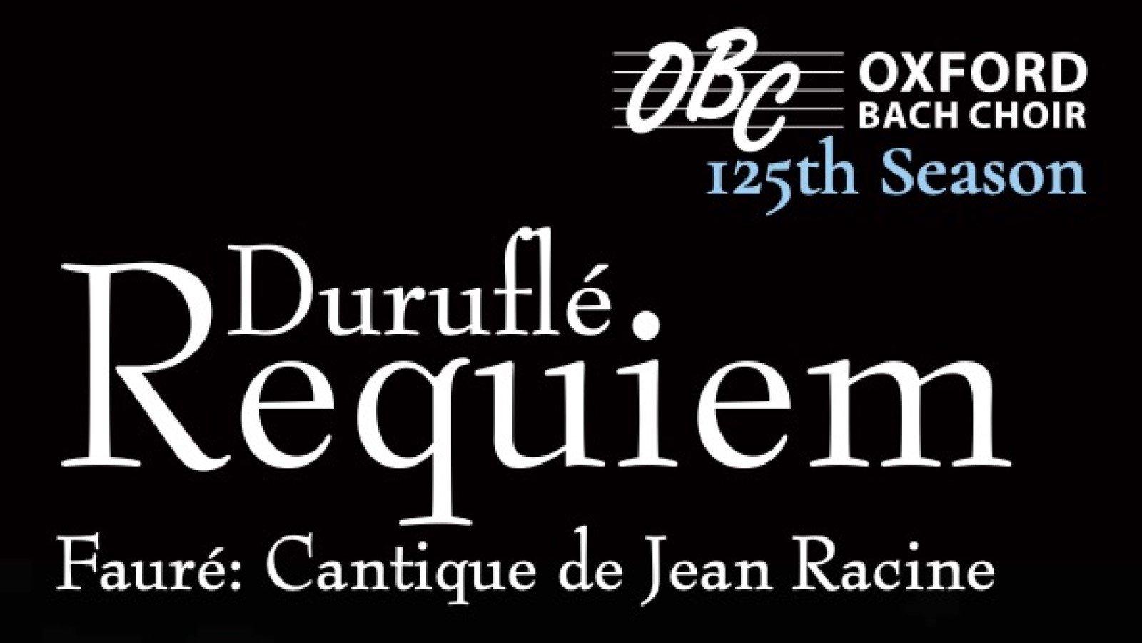 Duruflé, Requiem & Fauré, Cantique de Jean Racine by Oxford Bach Choir