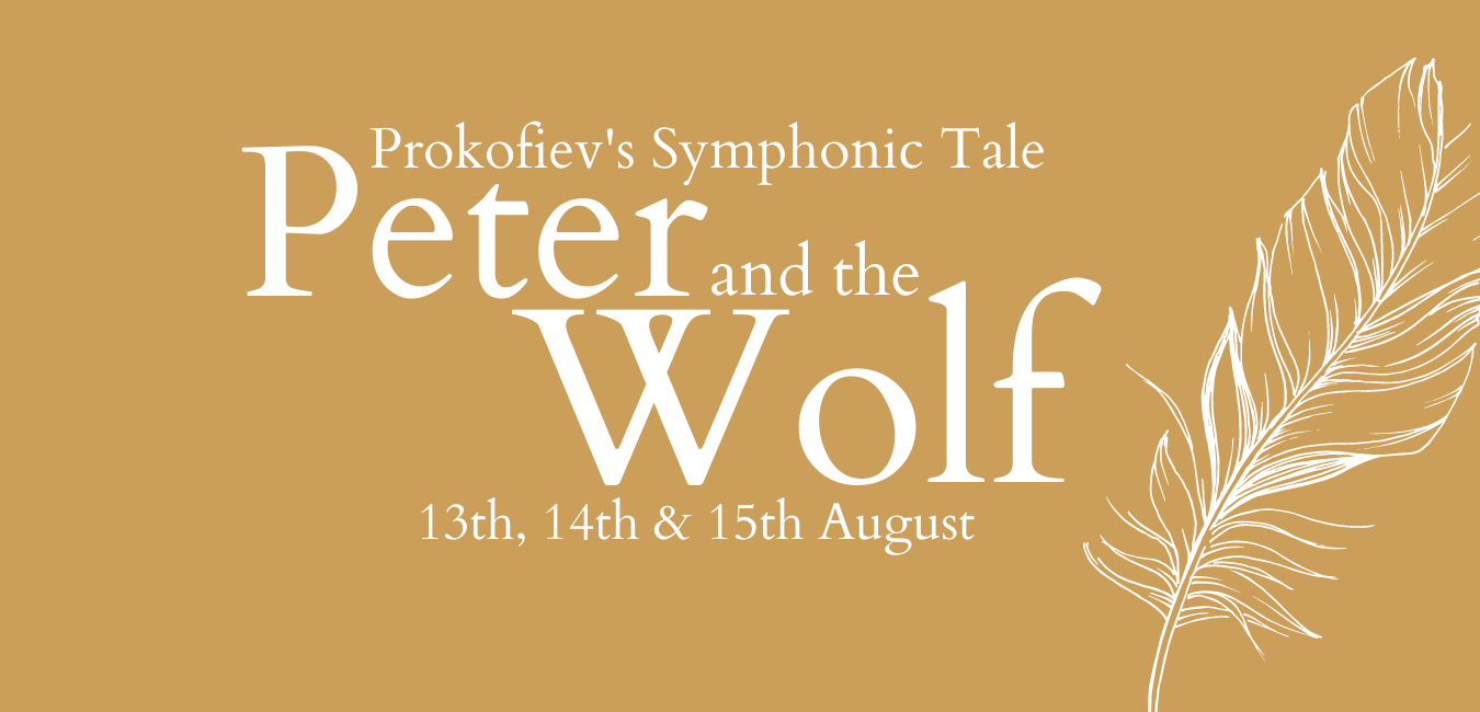 Waterperry Opera Festival 2021 - Prokofiev's Peter and the Wolf