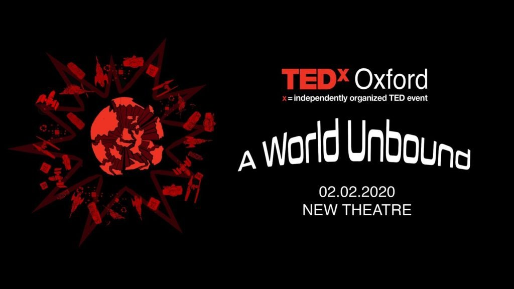 Poster for TedxOxford 2020 - A World Unbound