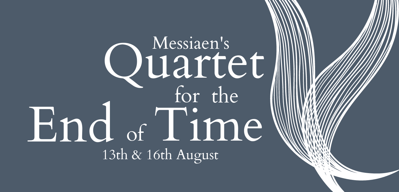 Waterperry Opera Festival 2021 - Messiaen's Quartet for the End of Time