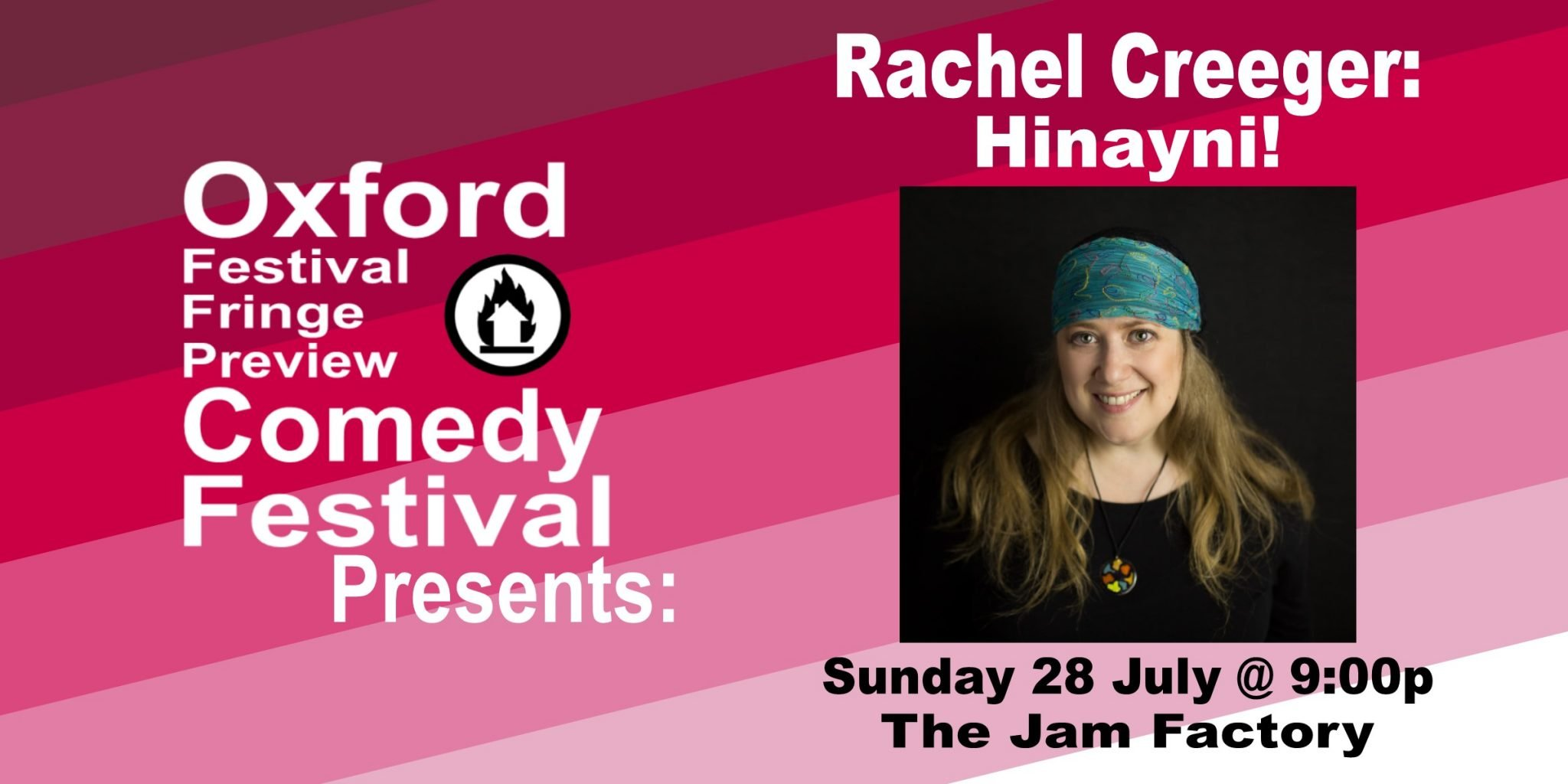 Oxford Comedy Festival 2019 presents Rachel Creeger: Hinayni!