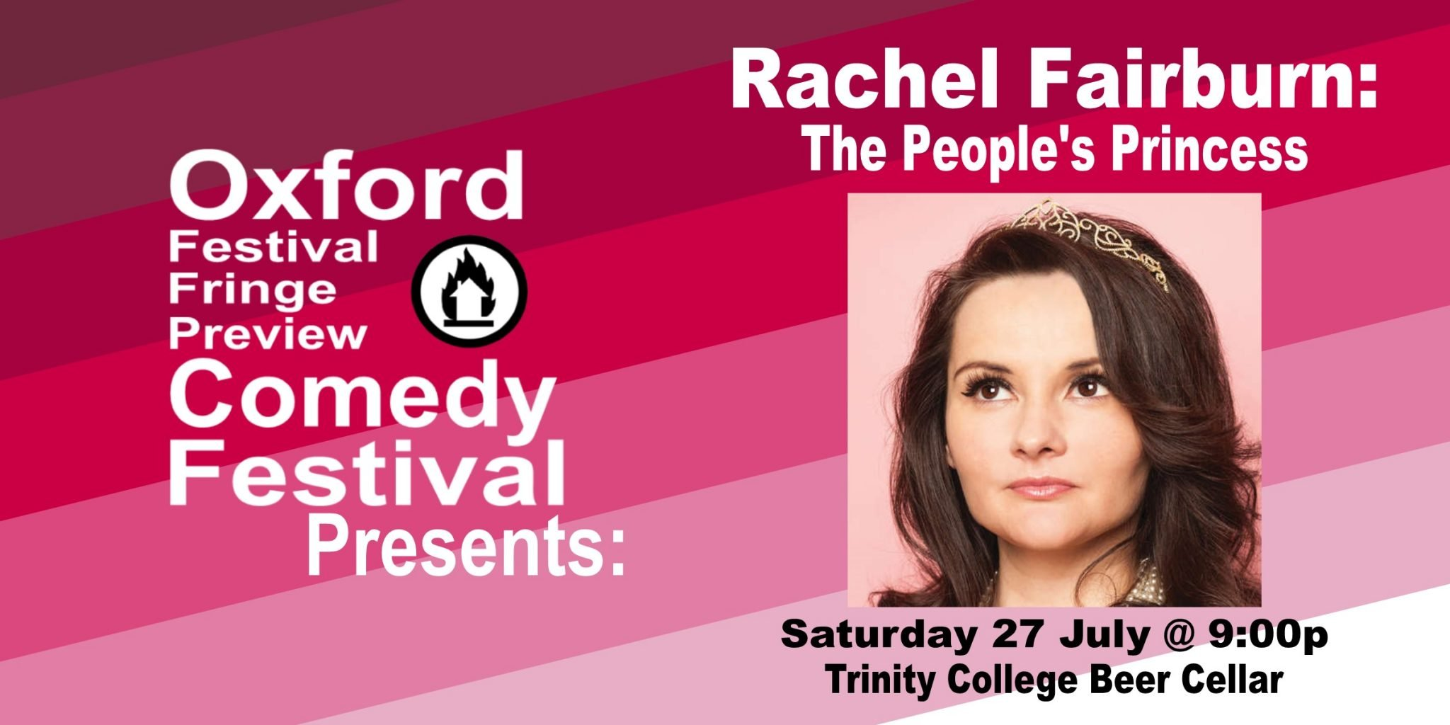 Oxford Comedy Festival 2019 presents Rachel Fairburn: The People's Princess