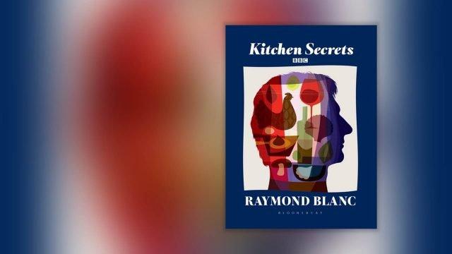 Kitchen Secrets by Raymond Blanc