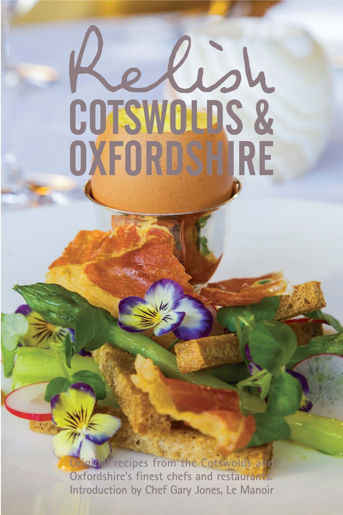 Relish Cotswolds & Oxfordshire Cookbook