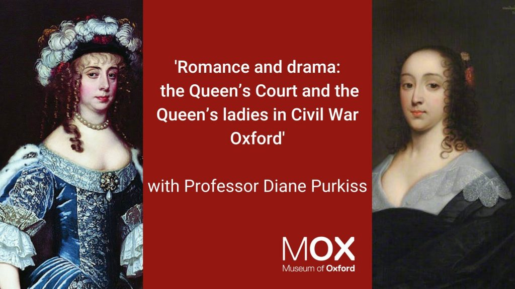 Romance and drama - the Queen's Court and the Queen's ladies with Professor Diane Purkiss