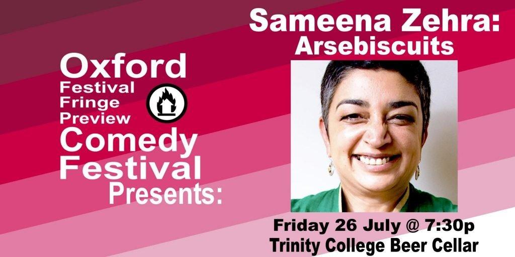Oxford Comedy Festival 2019 presents Sameena Zehra: Arsebiscuits