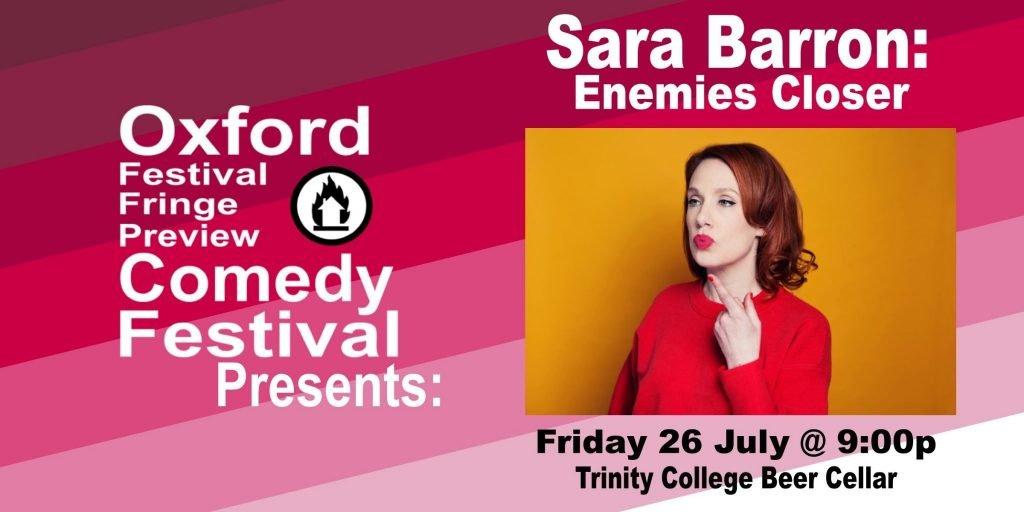 Oxford Comedy Festival 2019 presents Sara Barron: Enemies Closer