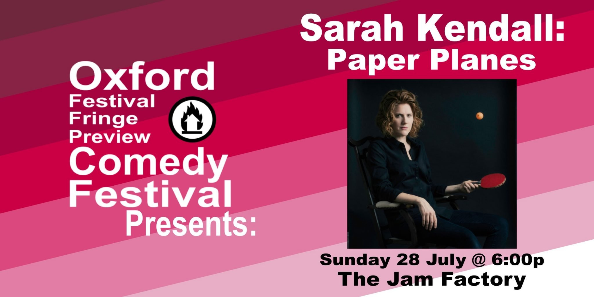 Oxford Comedy Festival 2019 presents Sarah Kendall: Paper Planes