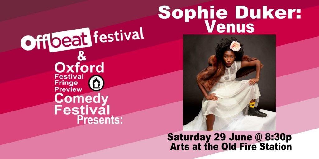 Oxford Comedy Festival 2019 presents Sophie Duker: Venus