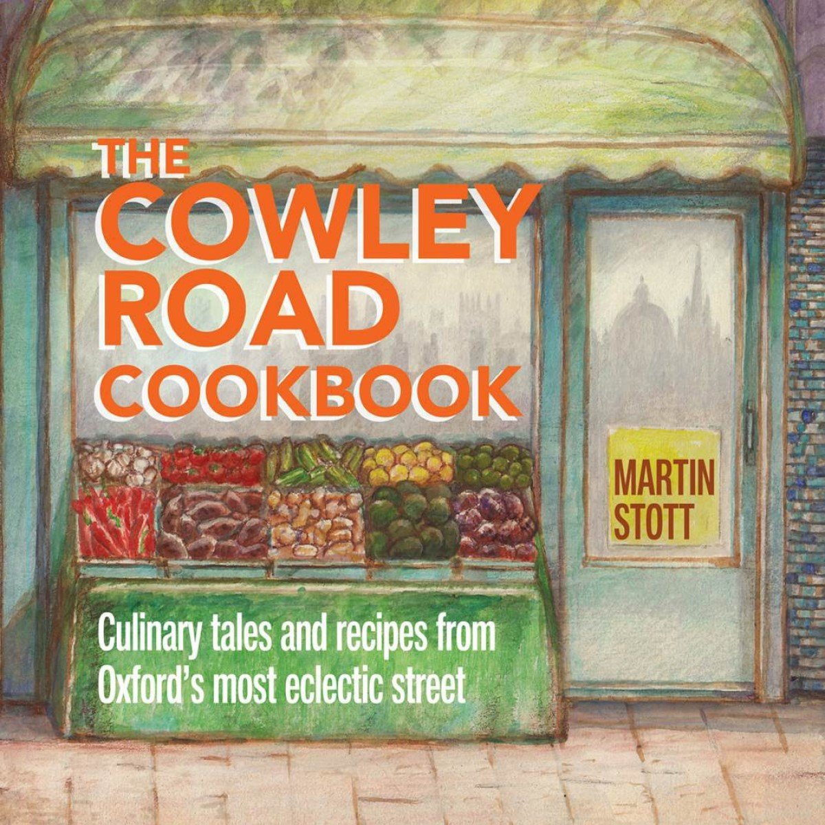 The Cowley Road Cookbook