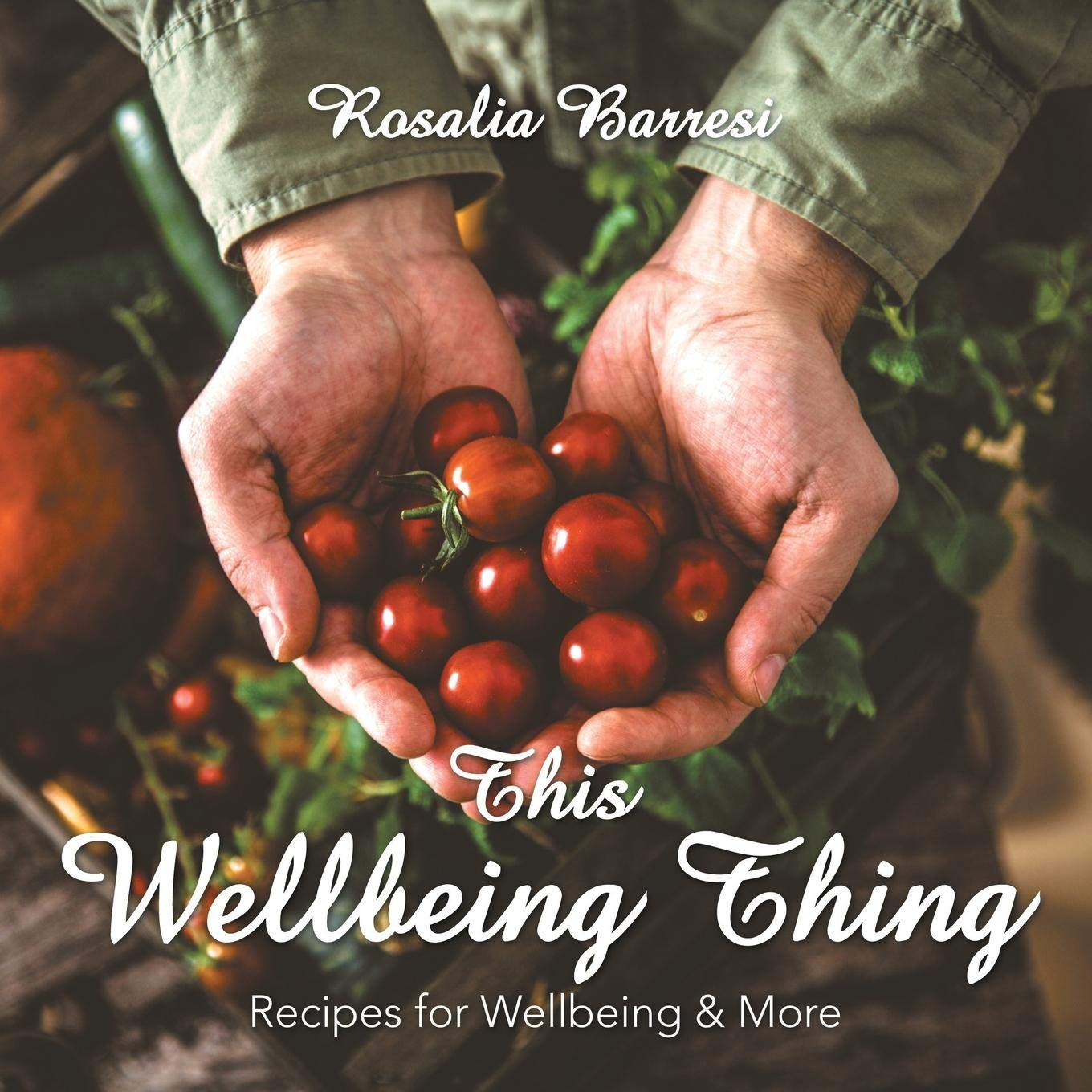 This Wellbeing Thing by Rosalia Barresi